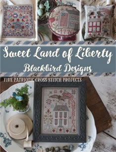 Blackbird Designs - Sweet Land of Liberty-Blackbird Designs - Sweet Land of Liberty, USA, patriotic, America, cross stitch, book,