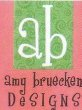 AMY BRUECKEN DESIGNS