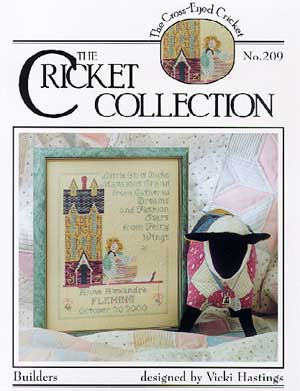 Cross-Eyed Cricket - Builders-Cross-Eyed Cricket, Builders, house, baby, girl, birth announcement, fairy god mother, hearts, birth date, sampler, alphabet,toys Cross Stitch Chart, pattern