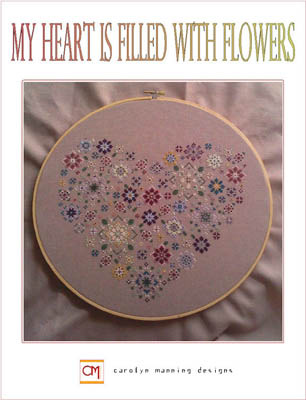 Carolyn Manning Designs - My Heart is Filled with Flowers-Carolyn Manning Designs, My Heart is Filled with Flowers, hearts, love, Cross Stitch Pattern