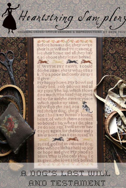 Heartstring Samplery - A Dog's Last Will and Testament-Heartstring Samplery - A Dogs Last Will and Testament, mans best friend, dogs, animals, family, cross stitch