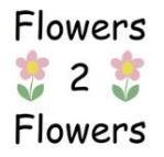 FLOWERS 2 FLOWERS