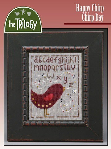 The Trilogy - Happy Chirp Chirp Day - Cross Stitch Pattern-The Trilogy, Happy Chirp Chirp Day, red bird, sampler, alphabet, singing, beads, star button, Cross Stitch Pattern