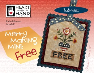 Heart in Hand Needleart - Merry Making Mini - Free-Heart in Hand Needleart - Merry Making Mini - Free, USA, freedom, patriotic, cross stitch