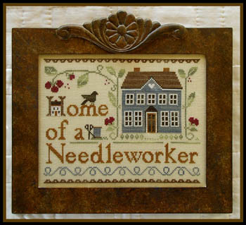 Little House Needleworks - Home of a Needleworker Too! - Cross Stitch Chart