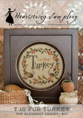 Heartstring Samplery - Alphabet Series - T is for Turkey-Heartstring Samplery - Alphabet Series - T is for Turkey, Thanksgiving, bird, cross stitch
