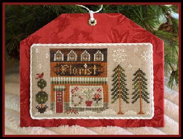Little House Needleworks - Hometown Holiday - Florist-Little House Needleworks, Hometown Holiday, Part 8, Florist, flowers, town, Cross Stitch Pattern