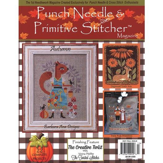 Punch Needle & Primitive Stitcher Magazine 2021 - Issue 3 - Fall-Punch Needle  Primitive Stitcher Magazine 2021 - Issue 3 - Fall, autumn, cross stitch, punch, embroidery,