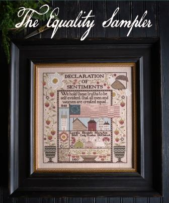 Plum Street Samplers - The Equality Sampler-Plum Street Samplers - The Equality Sampler, womens rights, equal, Declaration of Sentiments, cross stitch