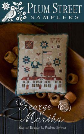 Plum Street Samplers - George & Martha-Plum Street Samplers - George  Martha, George Washington, First President, United States of America, USA, patriotic, red, white  blue, American Flag, white house,