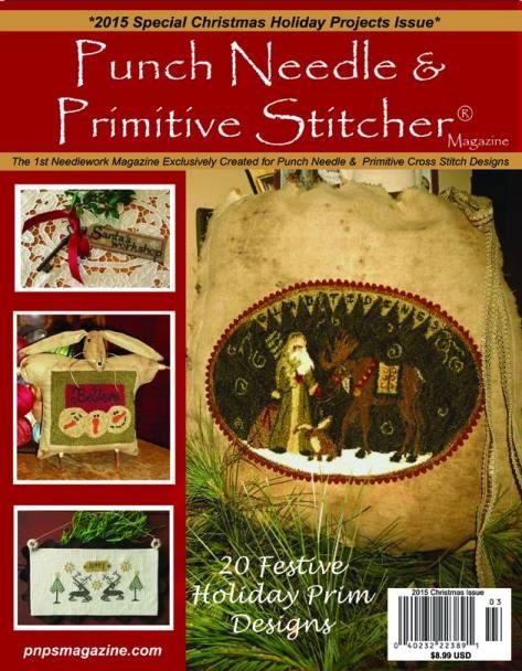 Punch Needle & Primitive Stitcher Magazine 2015 - Issue # 3 - Holiday