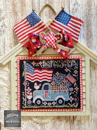 Stitching With The Housewives - Long May She Wave-Stitching With The Housewives - Long May She Wave, patriotic, USA, America, American flag, chickens, farm, blue truck, cross stitch