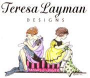 TERESA LAYMAN DESIGNS